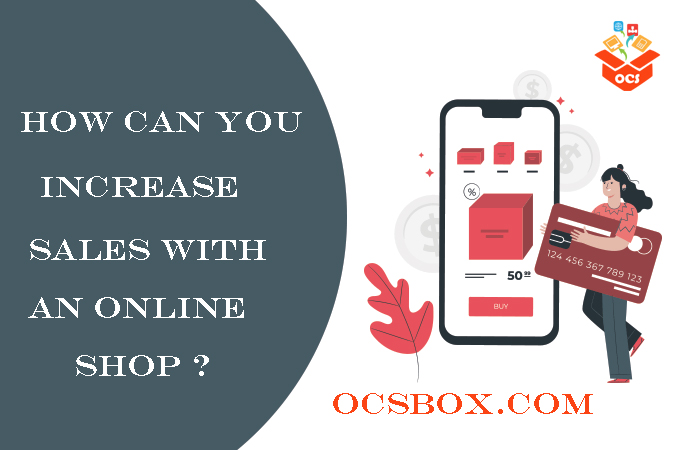 How Can you Increase Sales with an Online Shop