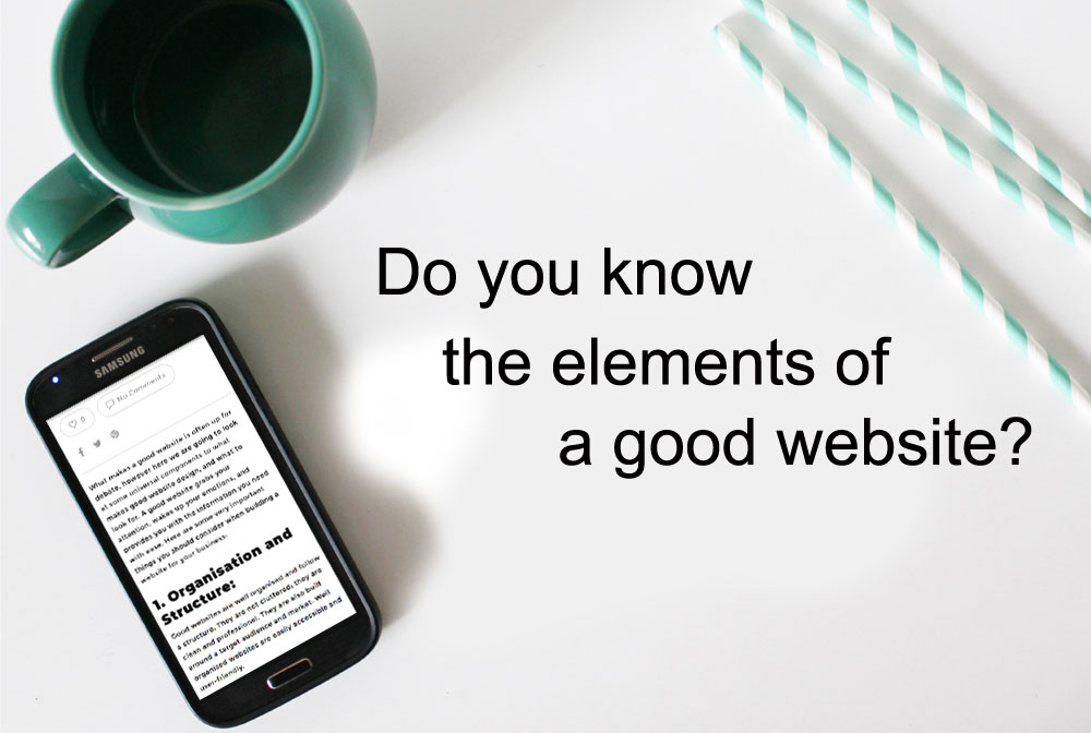 Do you Know the Elements of a Good Website?