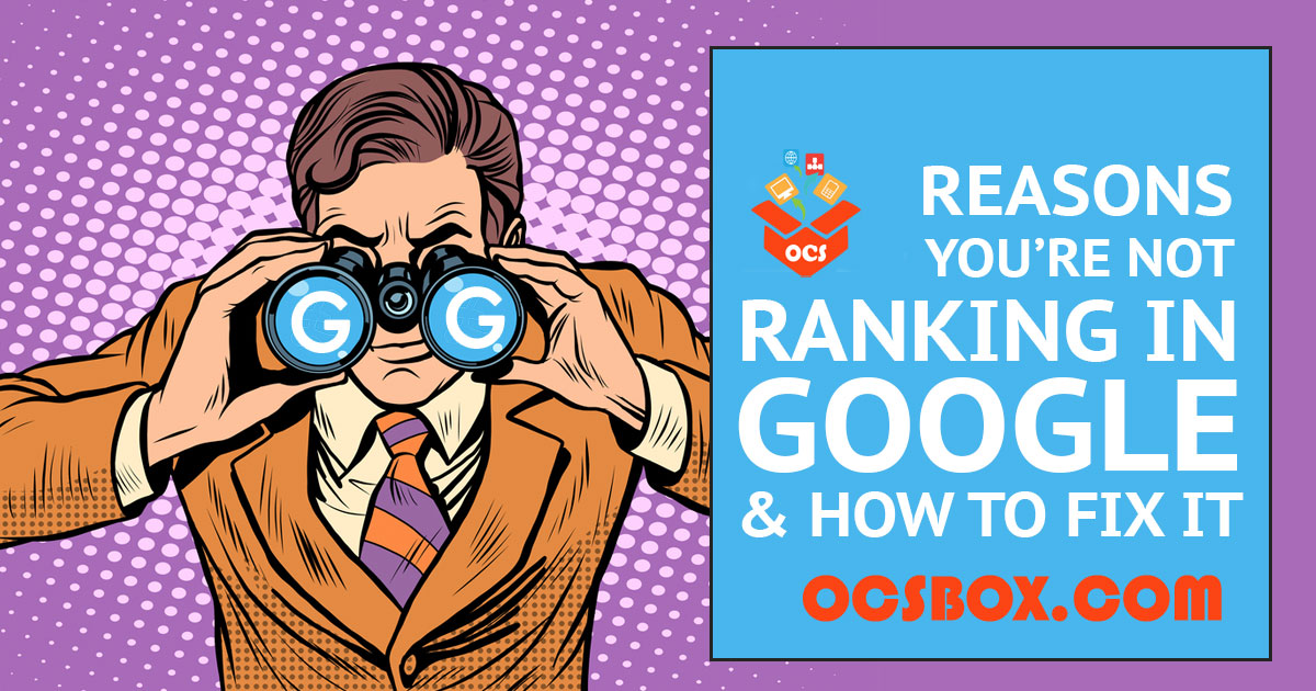 Top Reasons Your Website is Not Ranking Right